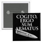 Cogito, ergo suma Armatus Pins