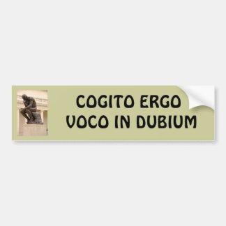 Cogito Ergo Voco in Dubium Bumper Sticker