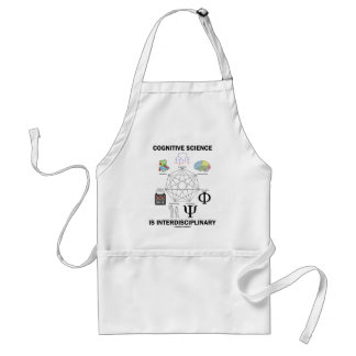 Cognitive Science Is Interdisciplinary Adult Apron