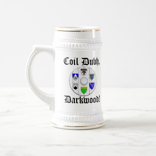 """Coil Dubh, Darkwood!"" Stein with Shield Coffee Mug"