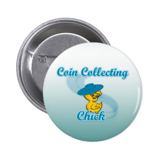 Coin Collecting Chick #3 Button