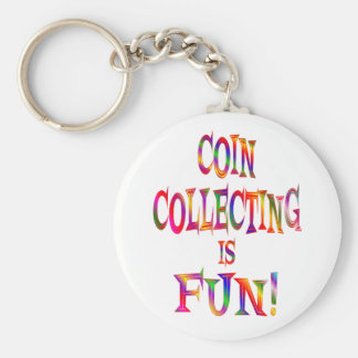Coin Collecting is Fun Keychains
