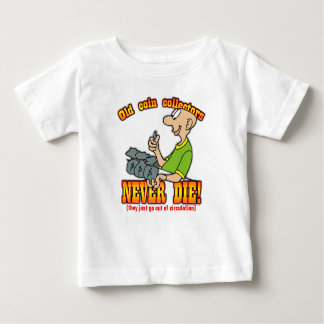 Coin Collectors Baby T-Shirt