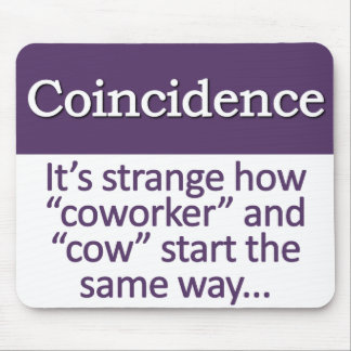 Coincidence Definition Mouse Pad