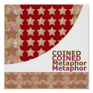 COINED METAPHOR : GOLDSTAR Constellation Poster