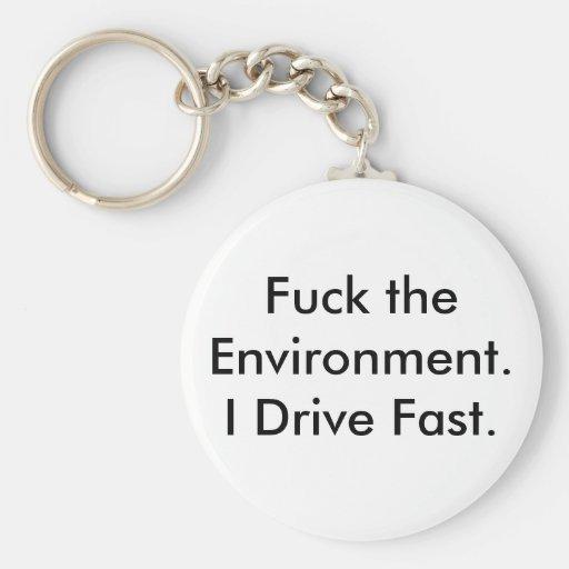 Coja el ambiente.  Conduzco rápidamente Llavero Redondo Tipo Pin