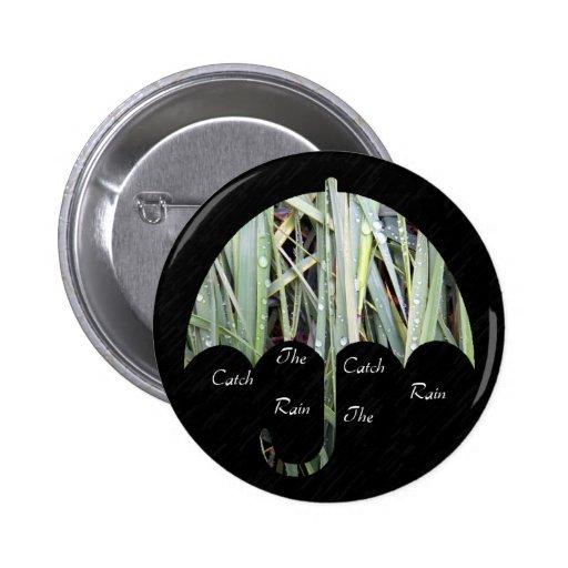 Coja el botón de la lluvia pins