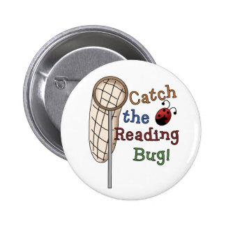 Coja el insecto de la lectura pin redondo de 2 pulgadas