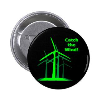 ¡Coja el viento! Botón Pin Redondo De 2 Pulgadas
