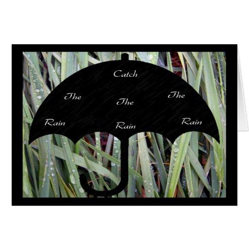 Coja la tarjeta de felicitación de la lluvia