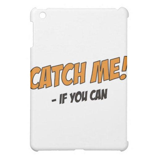 ¡Cójame si usted puede!