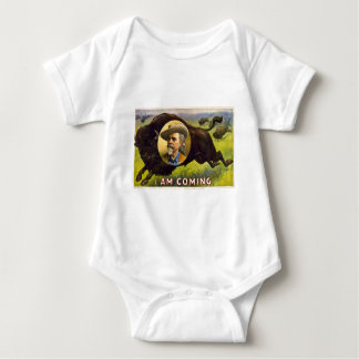 Col WFCody 1900 - I Am Coming Baby Bodysuit