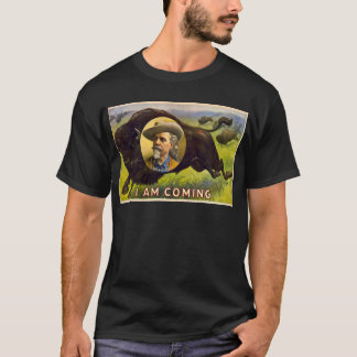 Col WFCody 1900 - I Am Coming T-Shirt