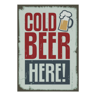 Cold Beer Here Advertising Grunge Style Poster