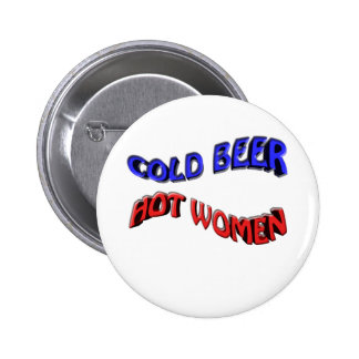 cold beer hot woman 2 inch round button
