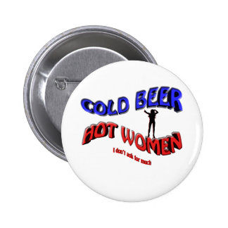 cold beer hot woman , with  lady silhouette 2 inch round button