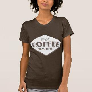 Cold Coffee Beautifies Dark T-shirt 2