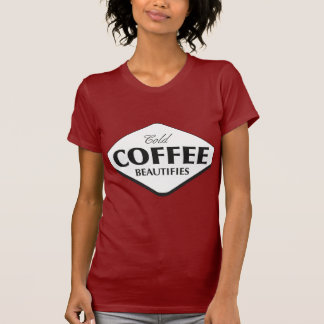 Cold Coffee Beautifies Women's Dark T-shirt