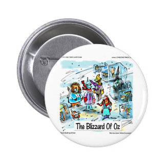 Cold Day In Oz Funny Tees Mugs Cards & Gifts Pinback Button