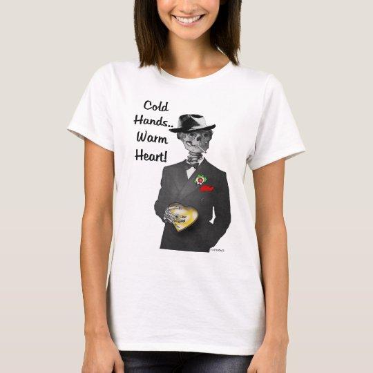 Cold Hands T-Shirt