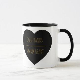 Cold Hands Warm Heart 11 oz Mug
