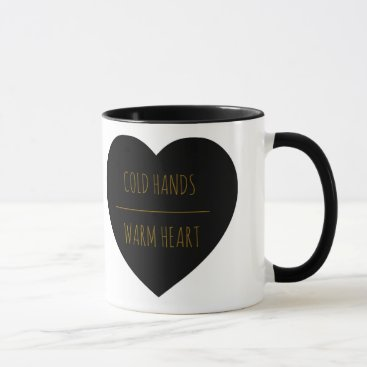 Coffee Themed Cold Hands Warm Heart 11 oz Mug