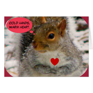 Cold hands,Warm heart. Card