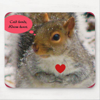Cold hands,Warm heart. Mousepads