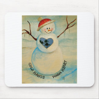 Cold hands, warm heart, snowman mouse pad