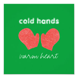 """""""Cold Hands, Warm Heart"""" Square Christmas Card Custom Announcement"""