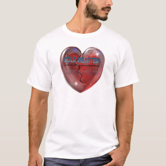 Cold Hearted Light Aparel T-Shirt