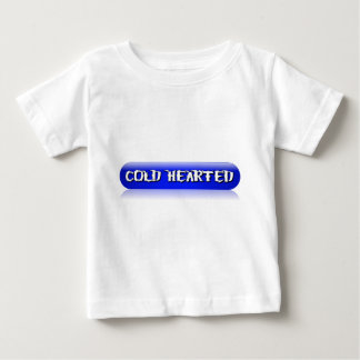 Cold Hearted Light Apparel Baby T-Shirt