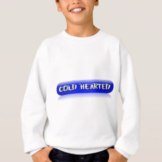 Cold Hearted Light Apparel Sweatshirt