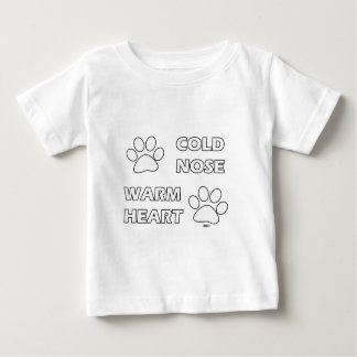 Cold Nose Warm Heart Baby T-Shirt