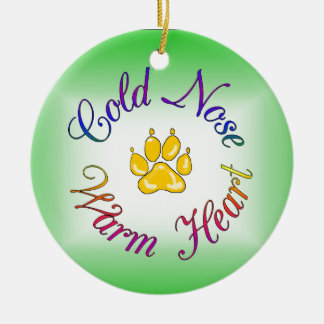 Cold Nose Warm Heart Ornament