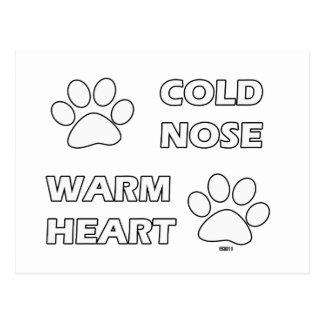 Cold Nose Warm Heart Postcard
