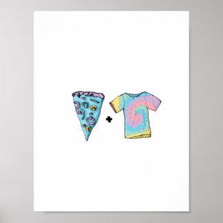 Cold Pizza + Tye Dye Shirts Poster