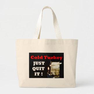 Cold Turkey Bag
