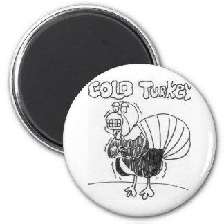 Cold Turkey Magnet