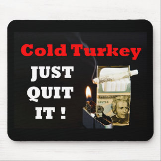 Cold Turkey Mouse Pad