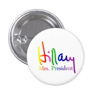 Colección de la firma de Hillary Pin Redondo De 1 Pulgada