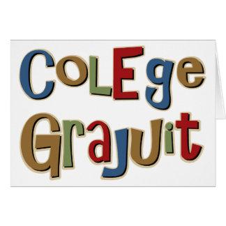 Colege Grajuit Misspelled College Graduate Card