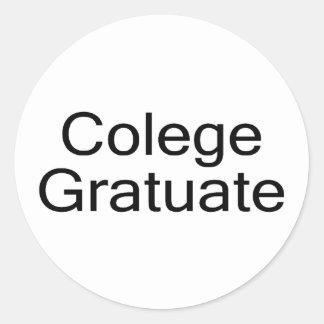 Colege Gratuate (College Graduate) Classic Round Sticker