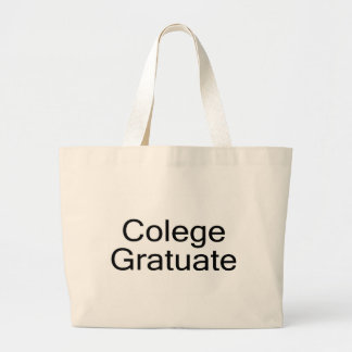 Colege Gratuate (College Graduate) Large Tote Bag