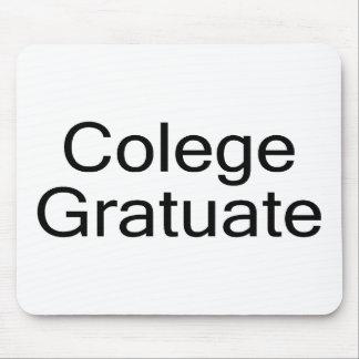 Colege Gratuate (College Graduate) Mouse Pad