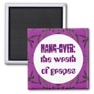 cólera del humor de las uvas imán cuadrado