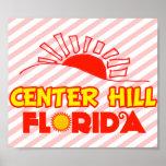 Colina de centro, la Florida Poster