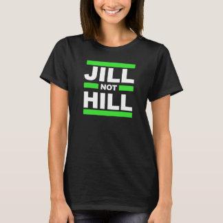 Colina de Jill no -- - Jill Stein 2016 - Playera