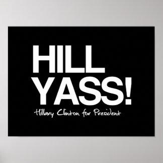 Colina Yas - Hillary para el presidente - cita w Póster