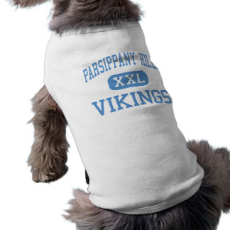 Colinas de Parsippany - Vikingos - altas - Parsipp Playera Sin Mangas Para Perro